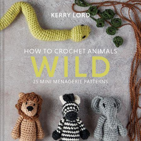 How to Crochet: WILD