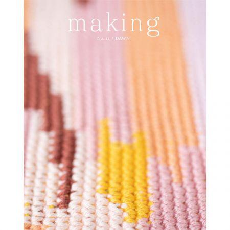 Making – No. 11 Dawn
