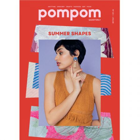 Pom Pom Quarterly – Issue 33: Summer 2020