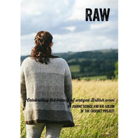 Raw – Six Crochet Patterns for Undyed Wool