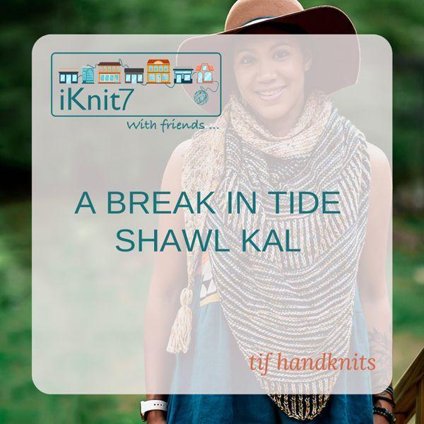 Kits for the iKnit7 KAL A Break in the Tide Shawl by Tif Neilan.