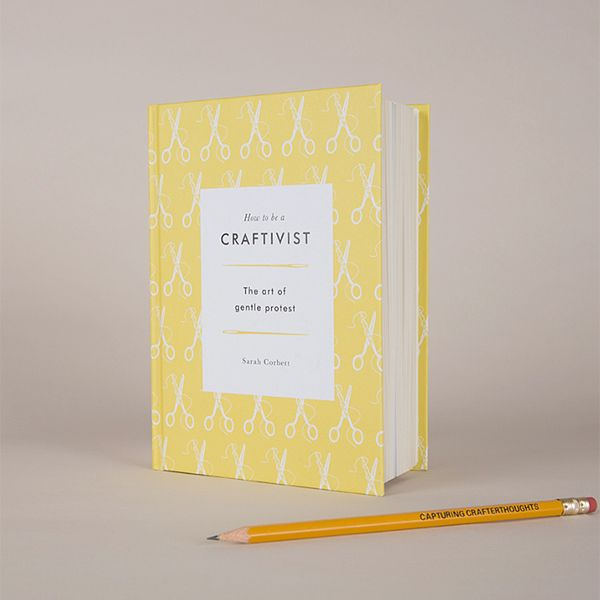 sarah-corbett-how-to-be-a-craftivist-01
